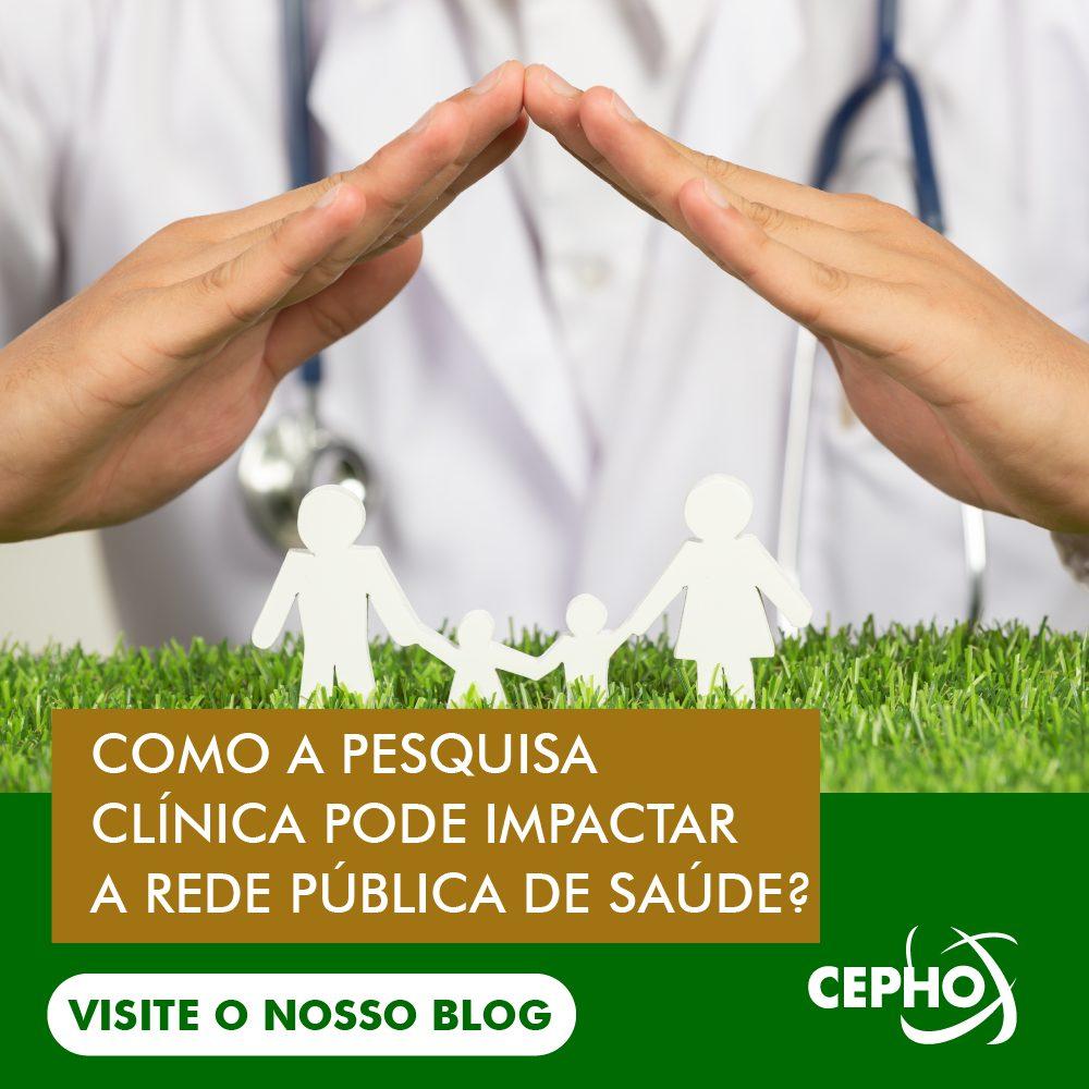 CEPHO - pesquisa clínica impacta rede pública